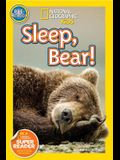 Sleep, Bear!