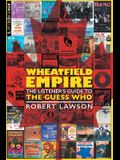 Wheatfield Empire: The Listener's Guide to The Guess Who