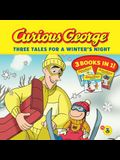 Curious George: Three Tales for a Winter's Night