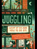 Juggling: What It Is and How to Do It
