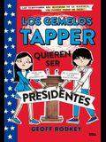 Los Gemelos Tapper Quieren Ser Presidentes = The Tapper Twins Run for President