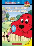 The Biggest Easter Egg (Turtleback School & Library Binding Edition) (Clifford the Big Red Dog)