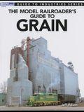 Model Railroader's Guide to Grain