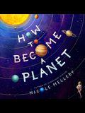 How to Become a Planet Lib/E