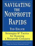 Navigating the Nonprofit Rapids: Strategies & Tactics for Running a Nonprofit Company