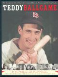 Teddy Ballgame, Revised: The Exceptional Life of Baseball's Greatest Hitter, in Pictures and His Own Words.