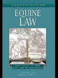 Understanding Equine Law