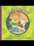 Dan's Darn Dog: The Sound of D (Sounds of Phonics)