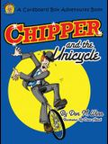 Chipper and the Unicycle