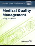 Medical Quality Management: Theory and Practice: Theory and Practice