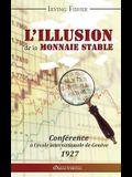 L'illusion de la monnaie stable