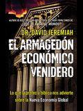 El Armagedón Económico Venidero: Las Advertencias de la Profecía Bíblica Sobre La Nueva Economía Global