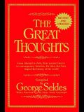 The Great Thoughts, Revised and Updated: From Abelard to Zola, from Ancient Greece to Contemporary America, the Ideas That Have Shaped the History of