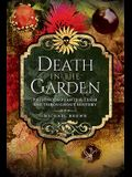 Death in the Garden: Poisonous Plants and Their Use Throughout History