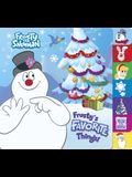Frosty's Favorite Things! (Frosty the Snowman)