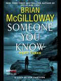 Someone You Know: Part Three: A Lucy Black Thriller (Chapter 50 - The End)