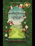 Alice in Wonderland and Through the Looking-Glass (Illustrated) (Deluxe Library Binding)