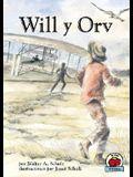 Will y Orv (Yo Solo Historia) (Spanish Edition)