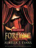 Arcanium: Fortune