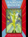 The Tarot Book: Basic Insturction for Reading Cards