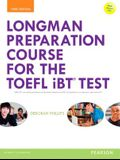 Longman Preparation Course for the Toefl(r) IBT Test, with Mylab English and Online Access to MP3 Files and Online Answer Key
