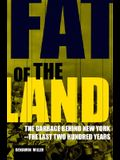 Fat of the Land: Garbage of New York -- The Last Two Hundred Years