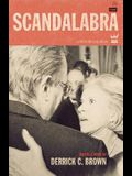 Scandalabra: A Collection of Poetry & Prose