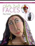 Cloth Doll Faces: A Practical Guide to Creating Character and Expression