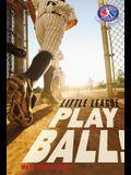 Play Ball! (Little League)