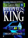 Green Mile Book 5: The Night Journey: The Green Mile, Part 5
