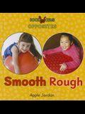 Smooth/Rough