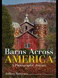 Barns Across America: A Photographic Journey