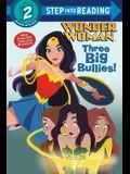 Three Big Bullies! (DC Super Heroes: Wonder Woman)