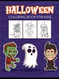 Halloween Coloring Book For Kids: Crafts Hobbies - Home - for Kids 3-5 - For Toddlers - Big Kids