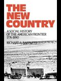 The New Country: A Social History of the American Frontier 1776-1890