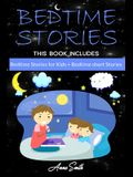 Bedtime Stories: This Book Includes: Bedtime Stories for Kids + Bedtime short Stories