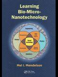 Learning Bio-Micro-Nanotechnology