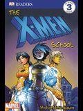 The X-Men School