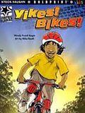 Yikes! Bikes!