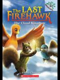The Cloud Kingdom: A Branches Book (the Last Firehawk #7), 7