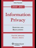 Information Privacy: Statutes and Regulations