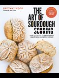 The Art of Sourdough Scoring: Your All-In-One Guide to Perfect Loaves with Gorgeous Designs