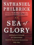 Sea of Glory: America's Voyage of Discovery: The U.S. Exploring Expedition, 1838-1842