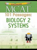 Examkrackers MCAT 101 Passages: Biology 2: Systems
