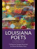 Louisiana Poets: A Literary Guide
