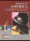 Ethics in America DANTES/DSST Test Study Guide