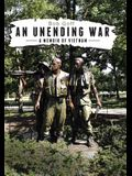 An Unending War: A Memoir of Vietnam