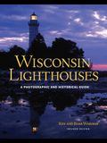 Wisconsin Lighthouses: A Photographic and Historical Guide, Revised Edition