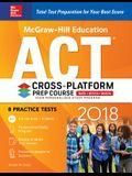 McGraw-Hill Education ACT 2018 Cross-Platform Prep Course (Test Prep)