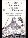 Landscape, Nature, and the Body Politic: From Britain's Renaissance to America's New World